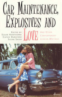 Car Maintenance, Explosives and Love and