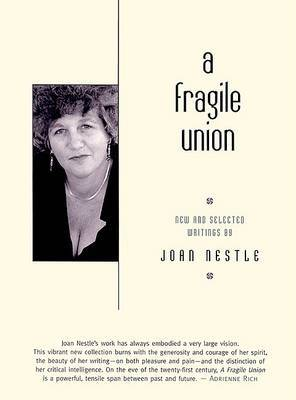 Fragile Union: New And Selected Writings