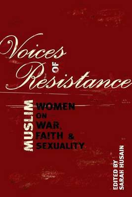 Voices of Resistance: Muslim Women on Wa