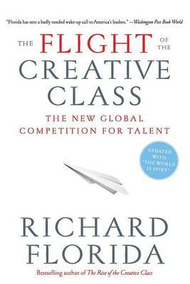 Flight of the Creative Class: The New Gl