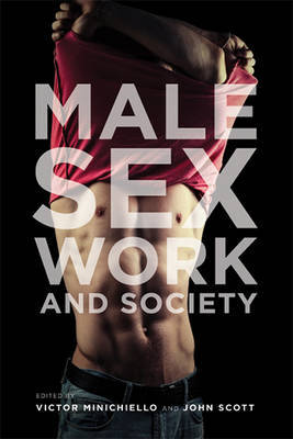Male Sex Work and Society - Minichiello