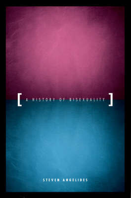 History of Bisexuality - Angelides