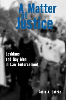 Matter of Justice: Lesbians and Gay Men