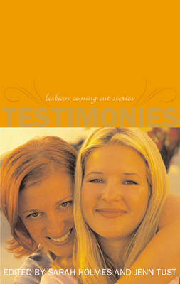 Testimonies: Lesbian Coming Out Stories