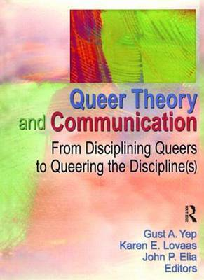 Queer Theory & Communication: From Disci