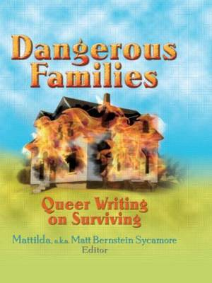 Dangerous Families: Queer Writing on Survival