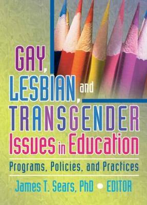 Gay, Lesbian & Transgender Issues in Edu