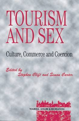 Tourism and Sex: Culture, Commerce and C