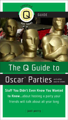 Q Guide to Oscar Parties and Other Award