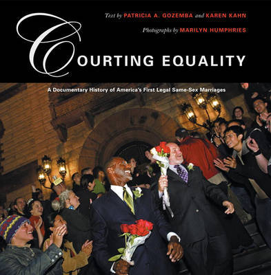 Courting Equality: A Documentary History