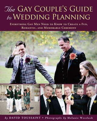 Gay Couples Guide To Wedding Planning