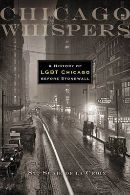 Chicago Whispers: History of LGBT - De L