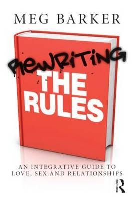 Rewriting the Rules - Barker, Meg