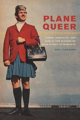 Plane Queer Labor Sexuality and AIDS