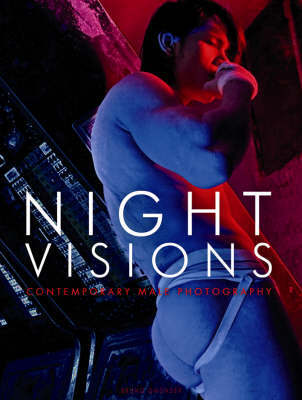 Night Visions: Contempory Male Photograp