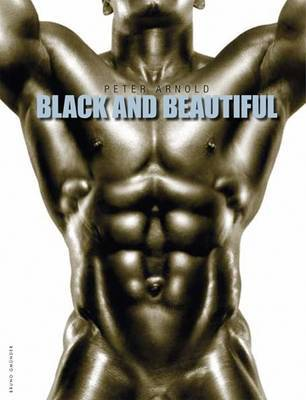 Black and Beautiful - Arnold, Peter