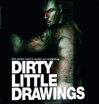Dirty Little Drawings: The Queer Men's Erotic Art Workshop