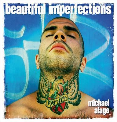 Beautiful Imperfections - Alago, Michael