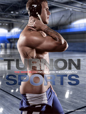 Turnon: Sports - The Best in Erotic Sports Photography