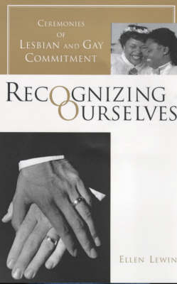 Recognizing Ourselves; Ceremonies of Les