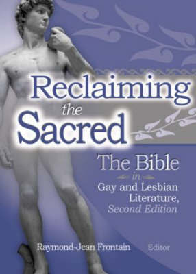 Reclaiming the Sacred: Bible in Gay and