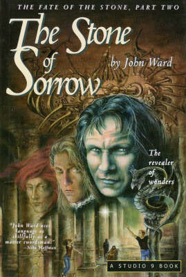 The Stone of Sorrow: The Revealer of Wonders: Two: The Fate of the Stone Trilogy