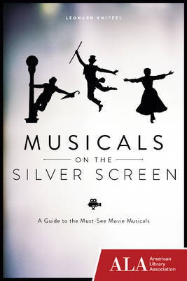 Musicals on the Silver Screen: A Guide to the Must-See Movie Musicals