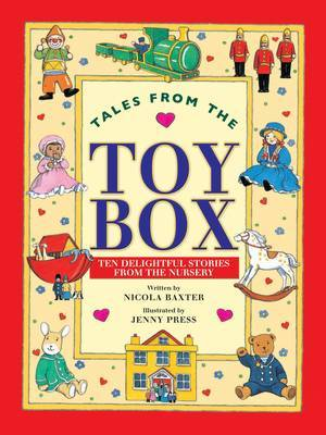Tales from the Toy Box: Ten Delightful Stories from the Nursery