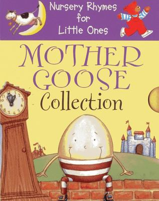 Nursery Rhymes for Little Ones: Mother Goose Collection: Best Ever Rhymes * Action Rhymes * Playtime Rhymes
