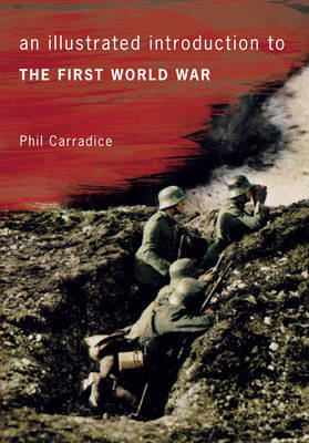 An Illustrated Introduction to the First World War