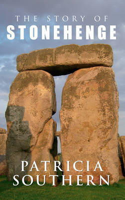 The Story of Stonehenge