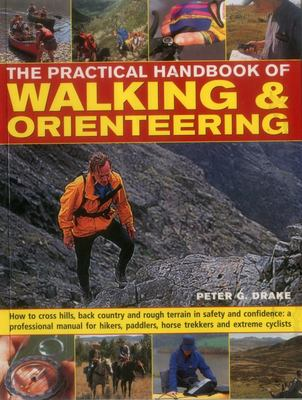 The Practical Handbook of Walking & Orienteering
