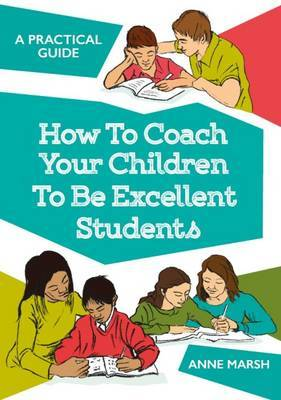 Family as CoachesThe Manual : Coaching Your Children to be Excellent Students