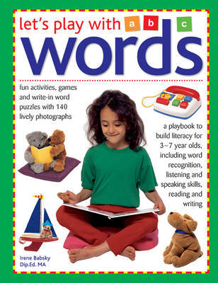 Let's play with words: Fun Activities, Games and Write-in Word Puzzles with 140 Lively Photographs