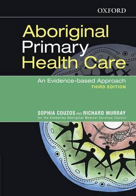 Aboriginal Primary Health Care An Evidence-based Approach