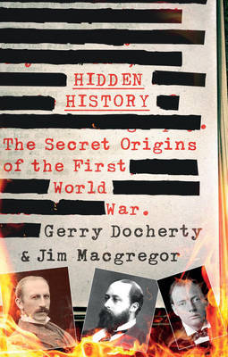 Hidden History: Secret Origins 1st world war