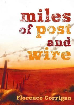 Miles of Post and Wire