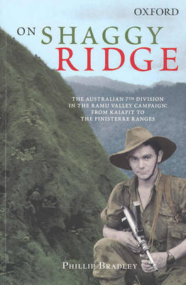 On Shaggy Ridge The Australian Seventh Division in the Ramu Valley