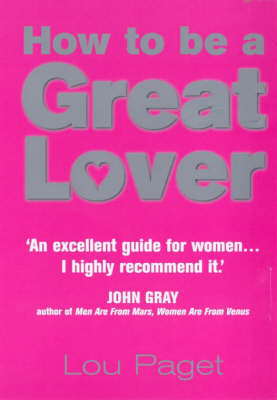 How To Be a Great Lover