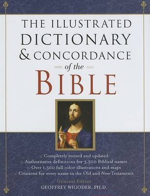 THE ILLUSTRATED DICTIONARY AND CONCORDANCE OF THE BIBLE