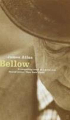 Bellow: A Biography