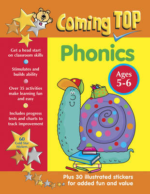 Coming Top: Phonics - Ages 5-6: 60 Gold Star Stickers - Plus 30 Illustrated Stickers for Added Fun and Value