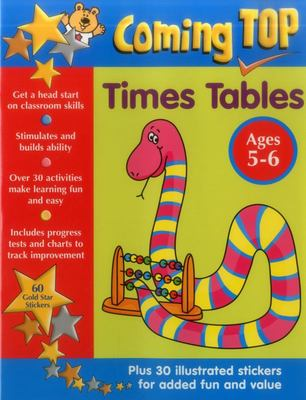 Coming Top: Times Tables - Ages 5-6: 60 Gold Star Stickers - Plus 30 Illustrated Stickers for Added Fun and Value