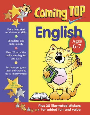 Coming Top: English - Ages 6 - 7: 60 Gold Star Stickers - Plus 30 Illustrated Stickers for Added Fun and Value