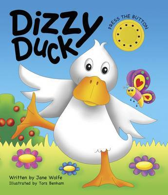 Dizzy Duck (a Noisy Book)