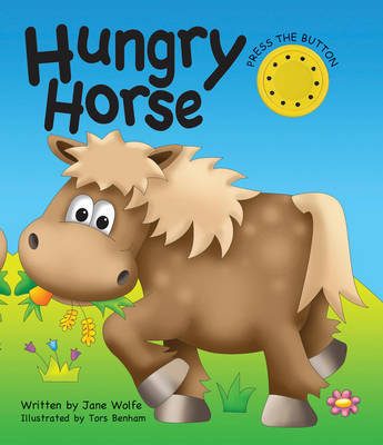 Hungry Horse (a Noisy Book)