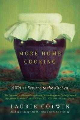 More Home Cooking: A Writer Returns to the Kitchen (US PB)