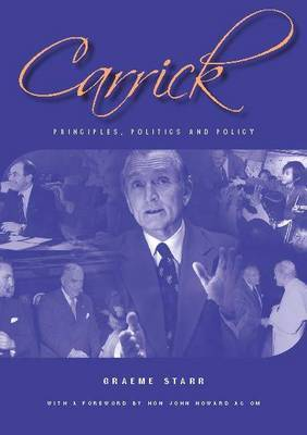 Carrick: Principles, Politics and Policies