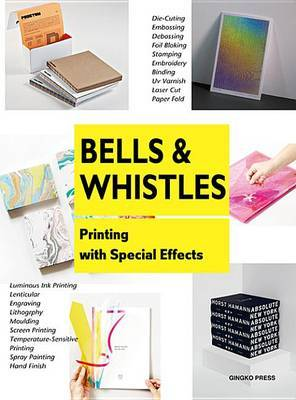 Bells and Whistles - Printing with Special Effects