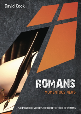 Romans Momentous News: 50 Updated Devotions Through the Book of Romans